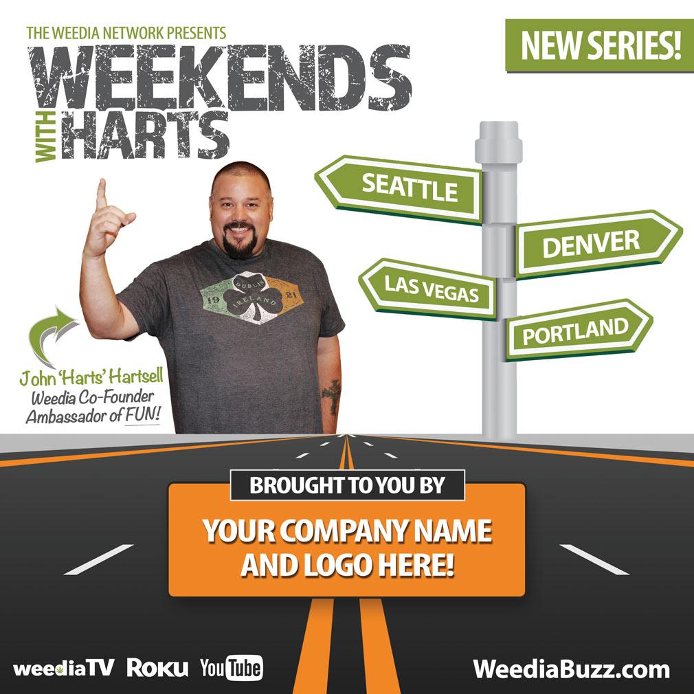 Weekends with Harts, Weedia Buzz, CBZ Media